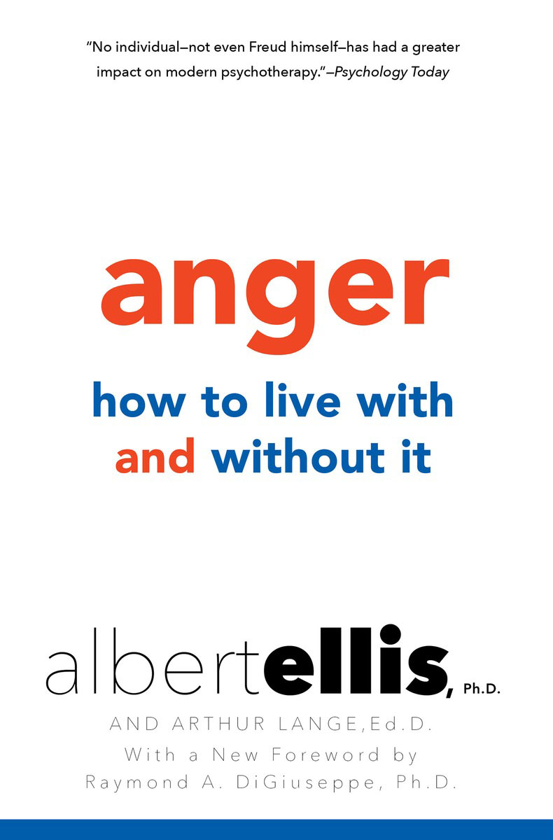 Anger: How to Live with and without It how i live now
