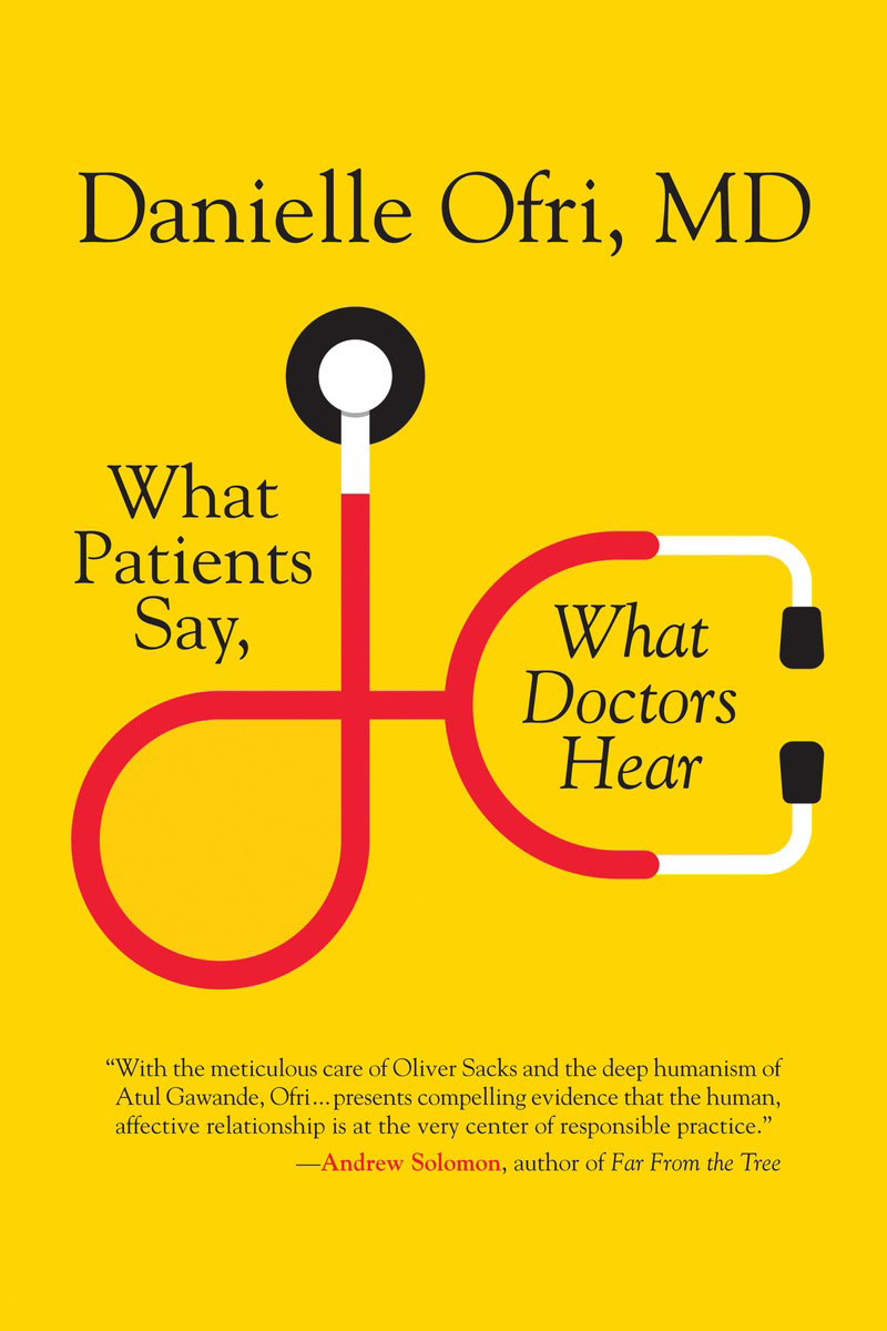 What Patients Say, What Doctors Hear.