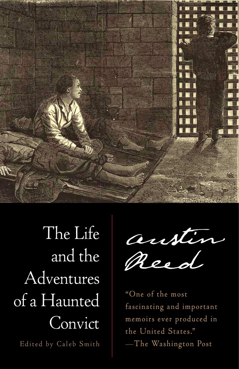 The Life and the Adventures of a Haunted Convict wild life or adventures on the frontier a tale of the early days of the texas republic