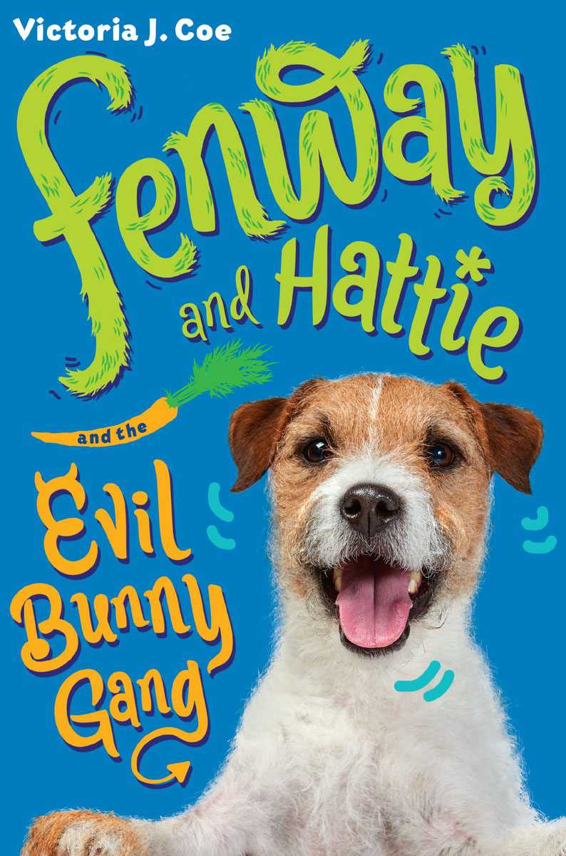цена на Fenway and Hattie and the Evil Bunny Gang