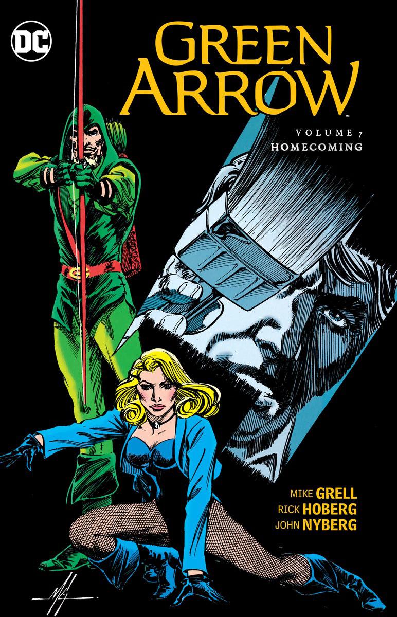 Green Arrow Vol. 7: Homecoming green arrow vol 2 island of scars rebirth