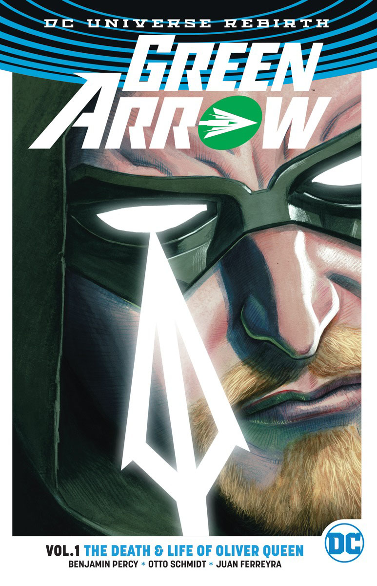 Green Arrow Vol. 1: The Death and Life Of Oliver Queen (Rebirth) the works of edmund spenser vol 8