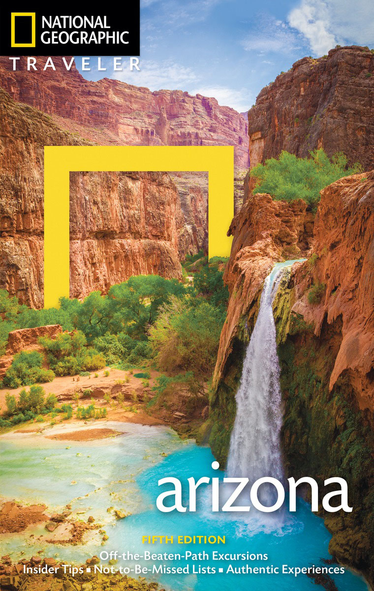National Geographic Traveler: Arizona, 5th Edition national geographic traveler prague and the czech republic 3rd edition