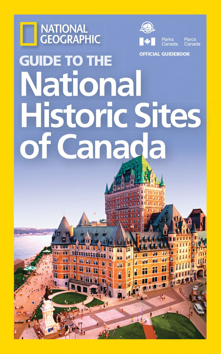 National Geographic Guide to the National Historic Sites of Canada national geographic pocket guide to the night sky of north america