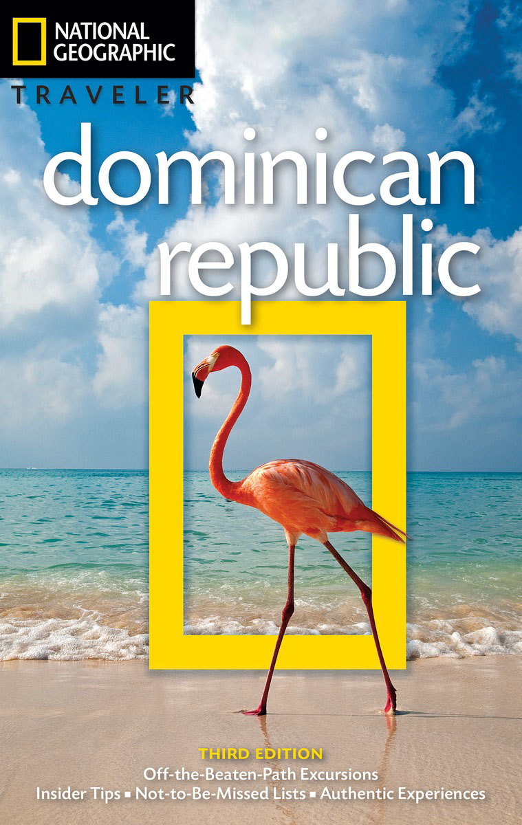 National Geographic Traveler: Dominican Republic, 3rd Edition national geographic traveler prague and the czech republic 3rd edition
