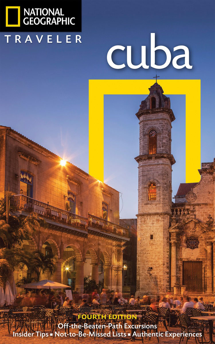 National Geographic Traveler: Cuba, 4th Edition national geographic traveler prague and the czech republic 3rd edition