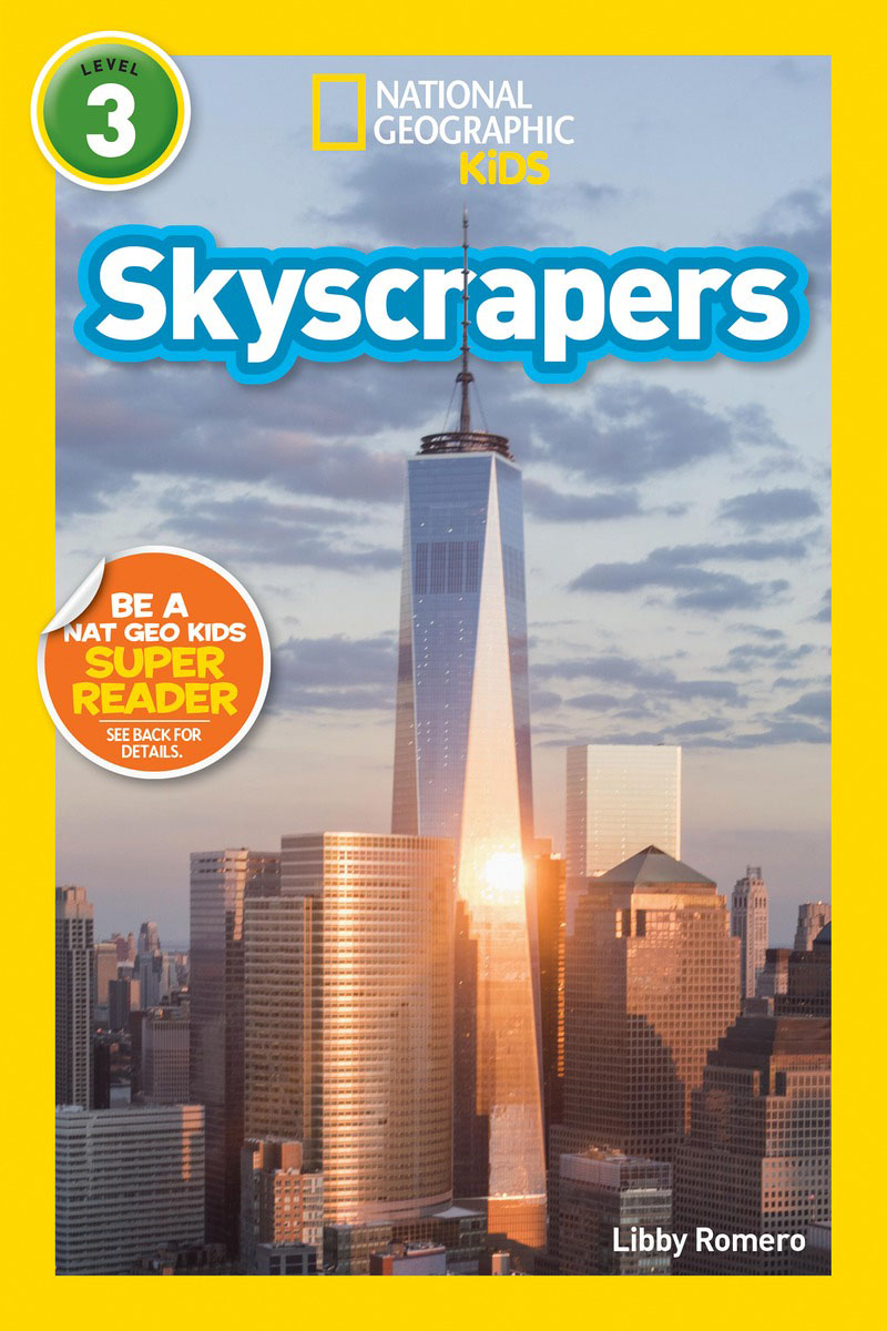 National Geographic Readers: Skyscrapers (Level 3) national geographic readers skyscrapers level 3