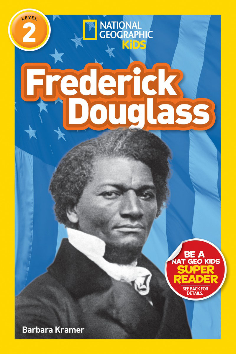 National Geographic Readers: Frederick Douglass (Level 2) national geographic readers skyscrapers level 3