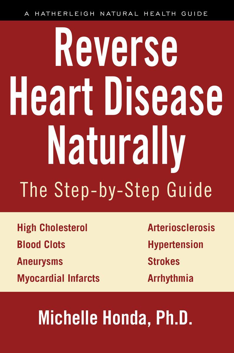 Reverse Heart Disease Naturally healing a heart