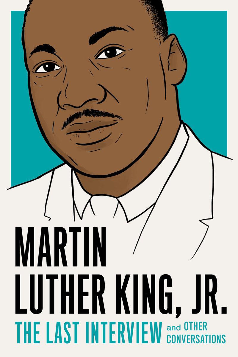 Martin Luther King, Jr.: The Last Interview momentum часы momentum 1m sp17ps0 коллекция heatwave