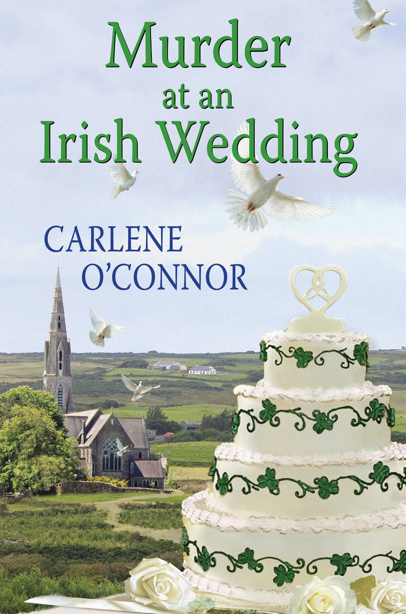 Murder at an Irish Wedding how to murder the man of your dreams