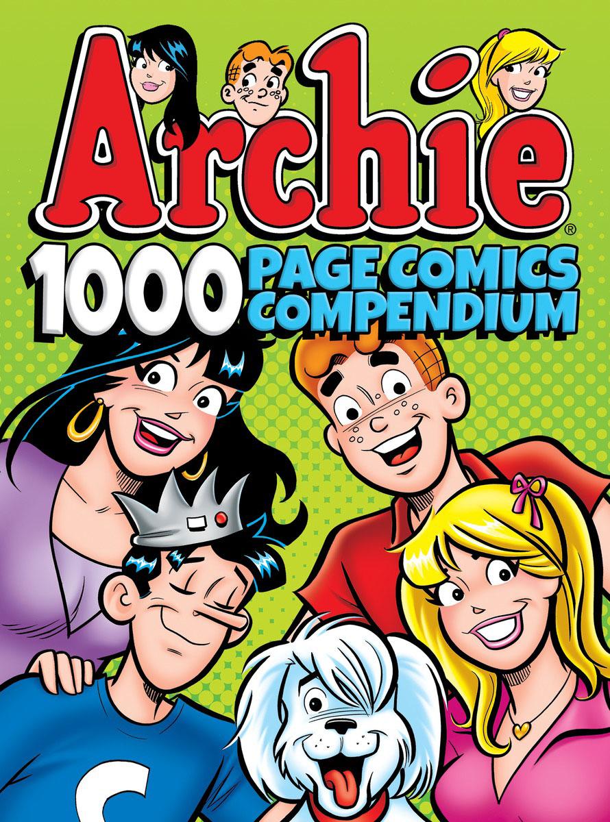 Archie Comics 1000 Page Comics Compendium archie givens spirited minds