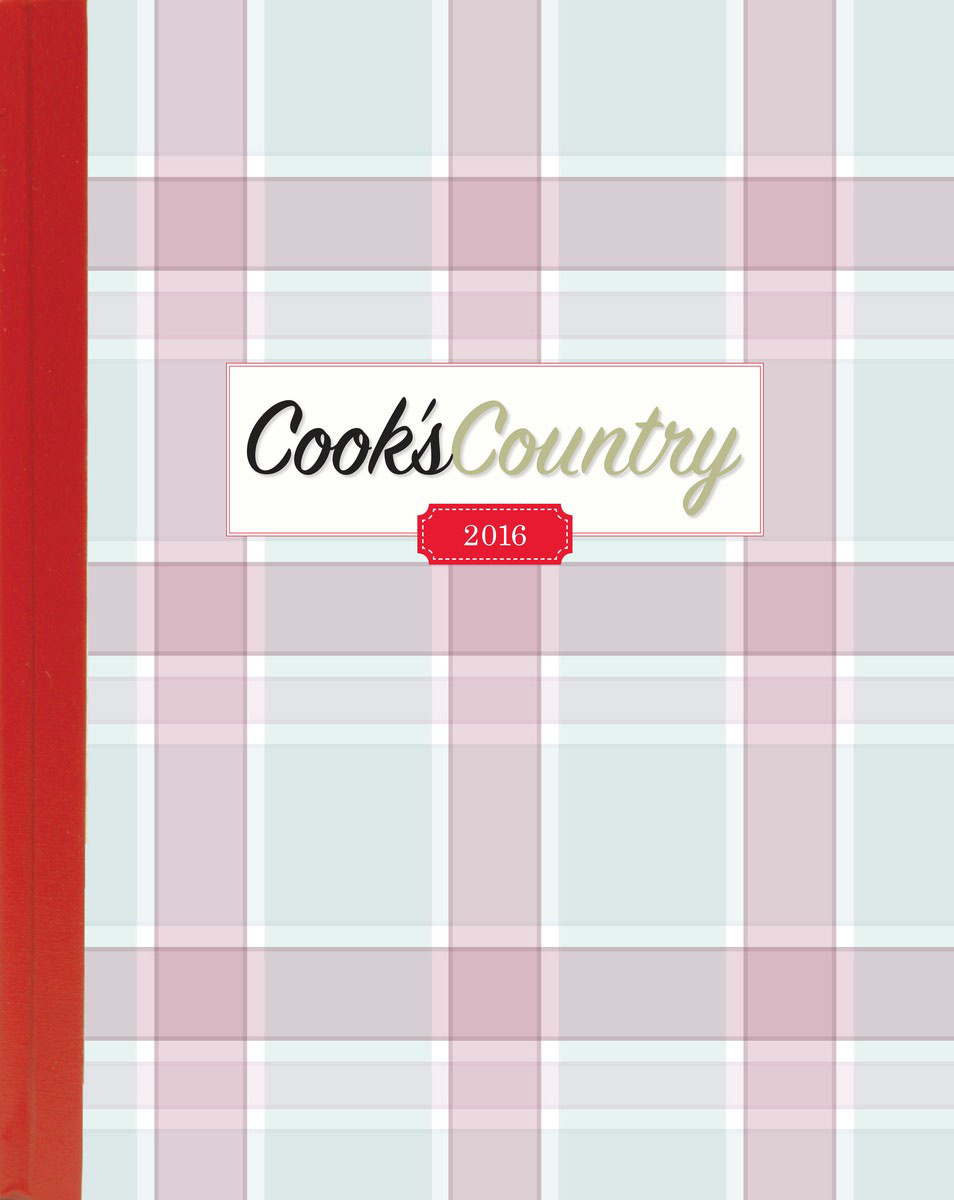 The Complete Cook's Country Magazine 2016 countryside magazine country kitchen – a project andidea book paper only