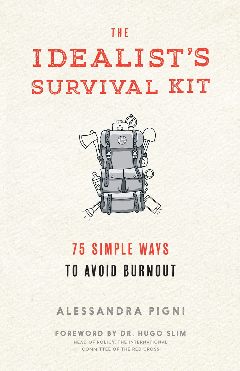 Idealist's Survival Kit, The давидчук а сост personal safety and technique of the personal survival commemorative booklet учебно тренажерный комплекс адмирал