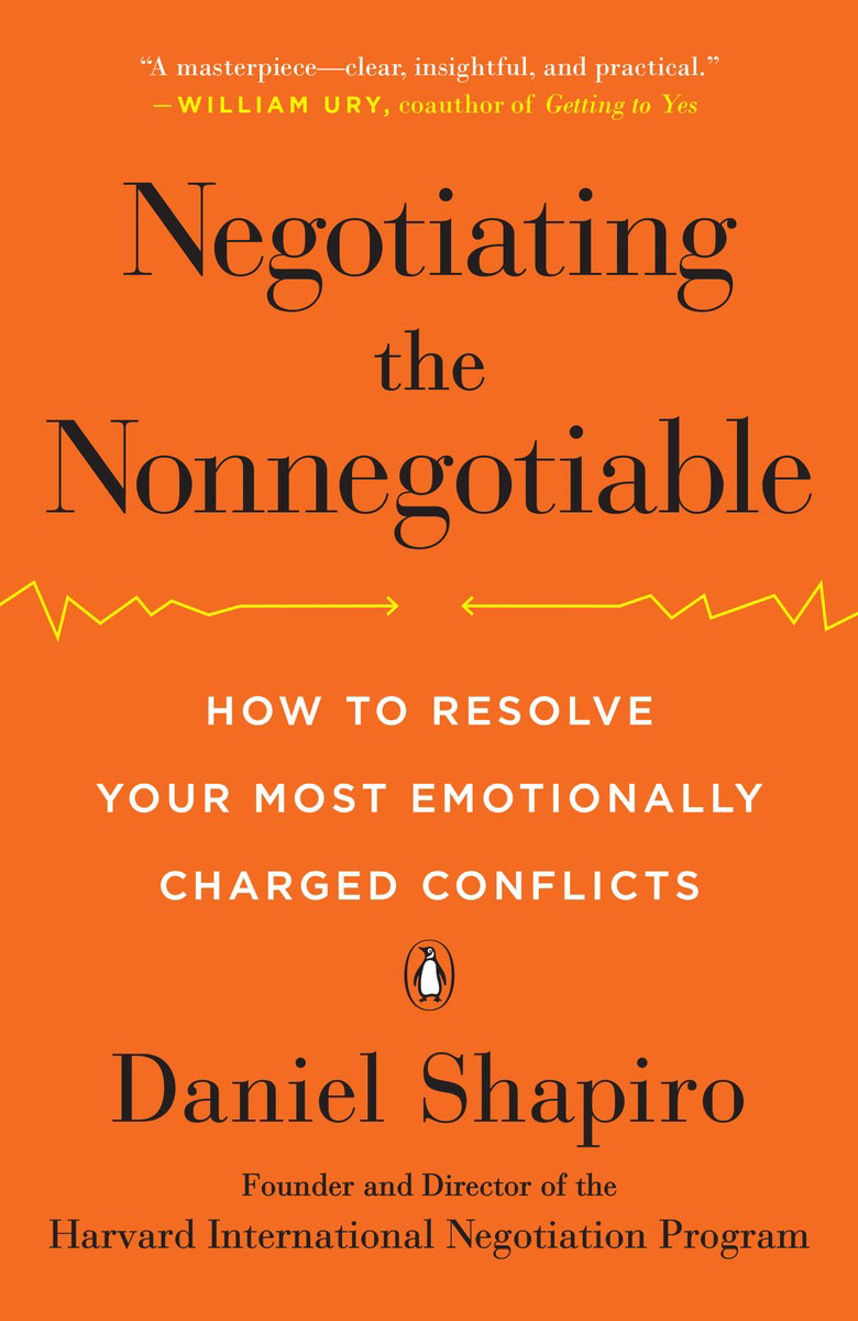 Negotiating the Nonnegotiable jim hornickel negotiating success tips and tools for building rapport and dissolving conflict while still getting what you want