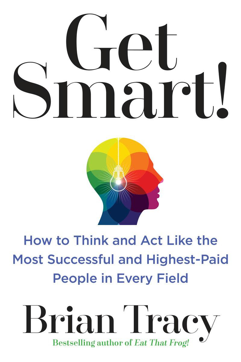 Get Smart! get smart our amazing brain