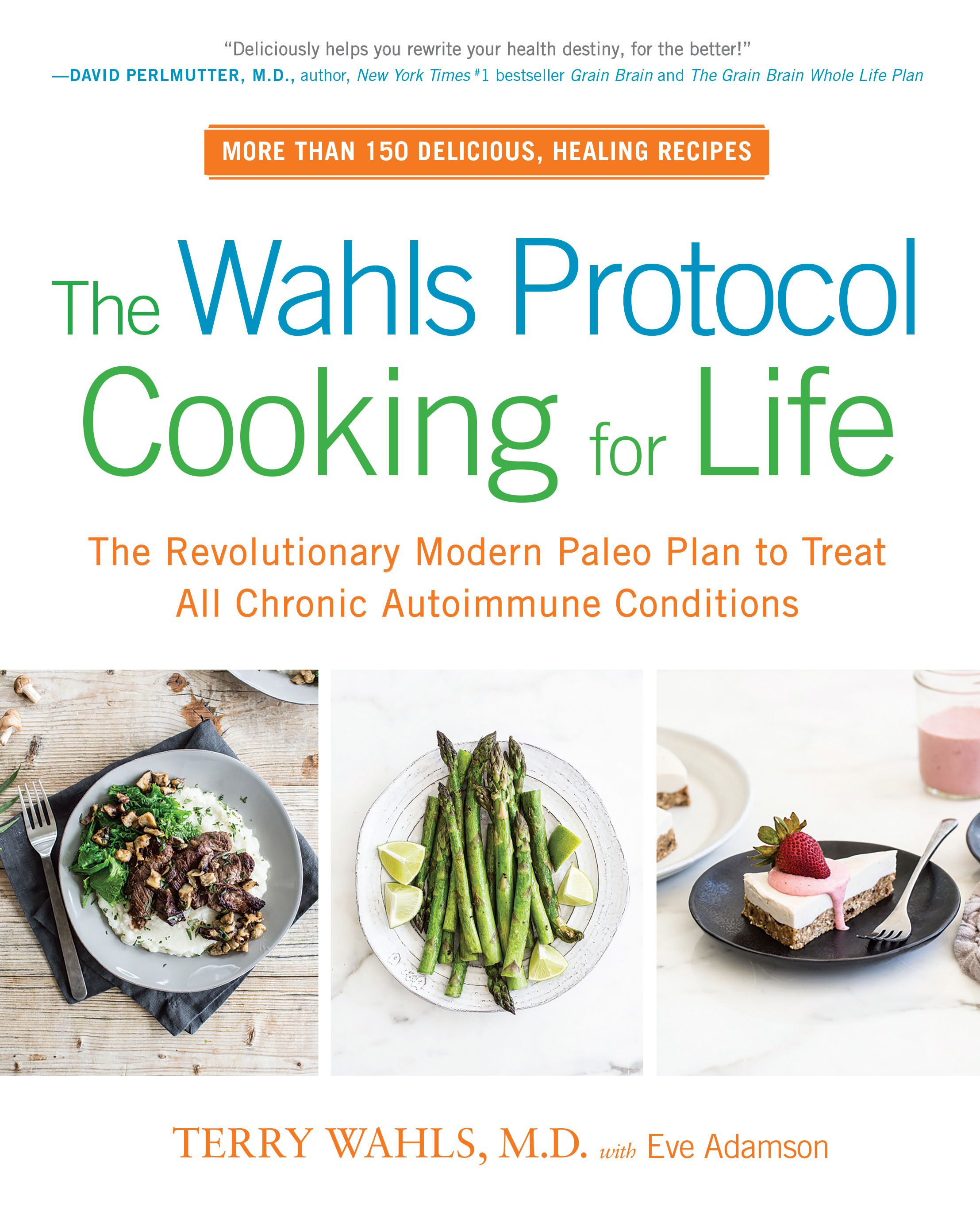 The Wahls Protocol Cooking for Life cooking well prostate health