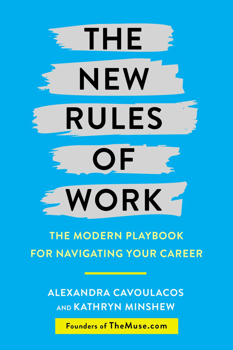 The New Rules of Work john beeson the unwritten rules the six skills you need to get promoted to the executive level