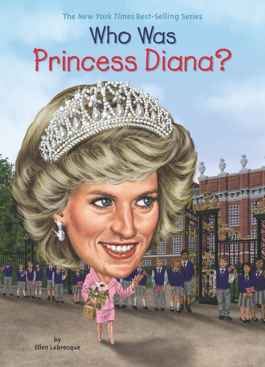 Who Was Princess Diana? цена 2017
