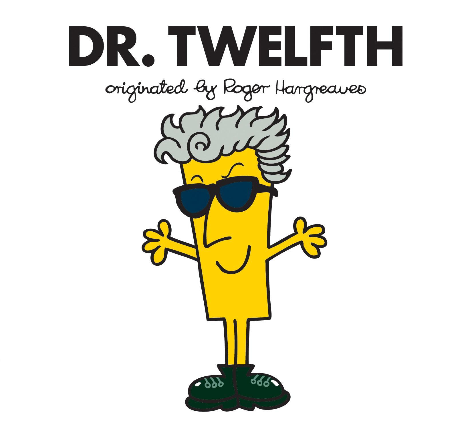 Dr. Twelfth doctor who dr twelfth roger hargreaves