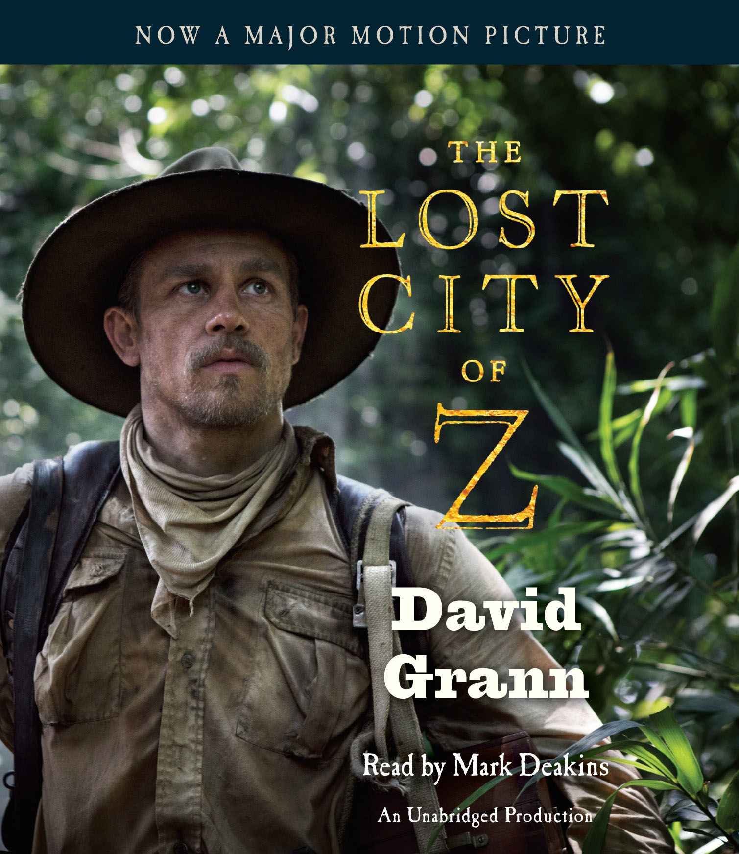 The Lost City of Z (Movie Tie-In) lost in translation