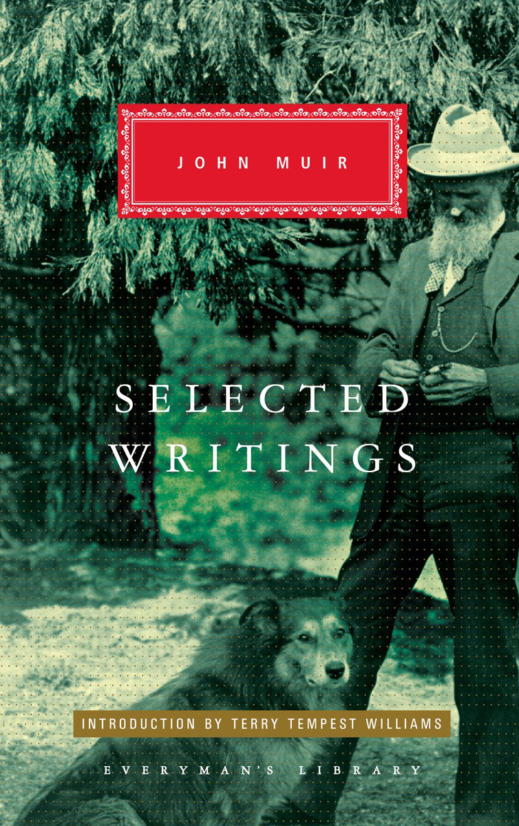 John Muir: Selected Writings