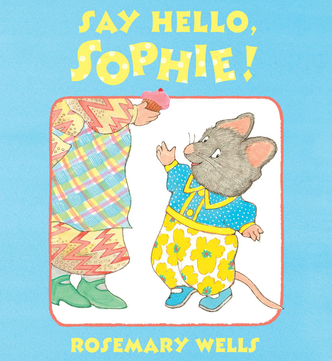 Say Hello, Sophie never say goodbye
