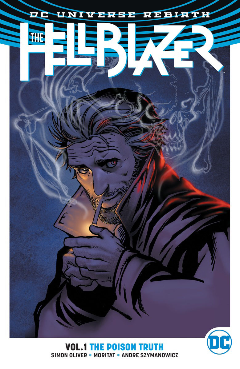 The Hellblazer Vol. 1: The Poison Truth (Rebirth) crusade vol 3 the master of machines