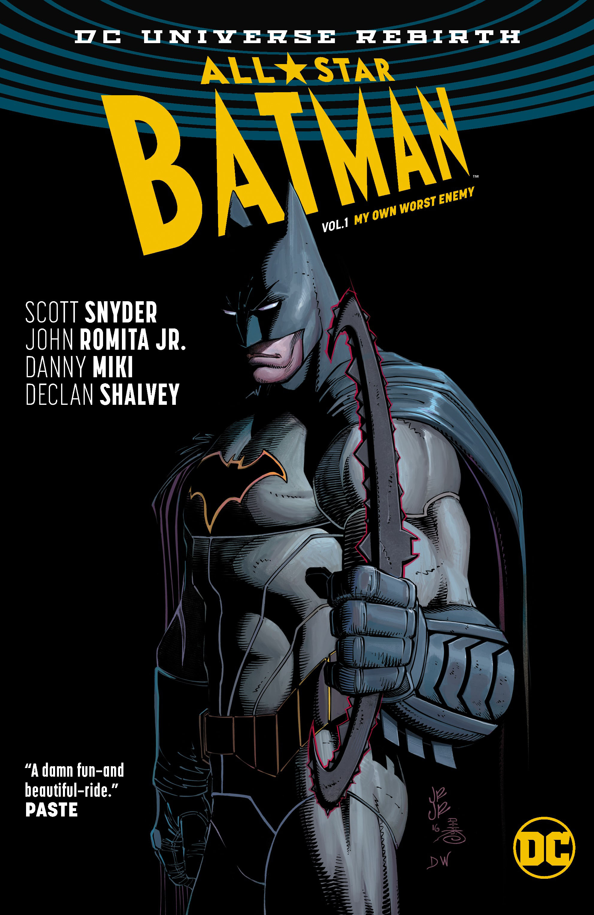 All Star Batman: Vol. 1: My Own Worst Enemy (Rebirth) graeme simsion adam sharpi parimad palad