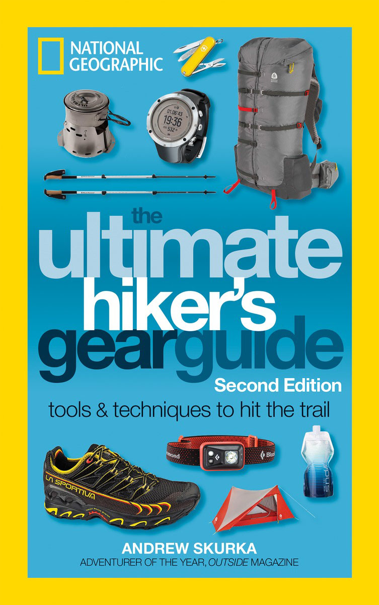 The Ultimate Hiker's Gear Guide, Second Edition