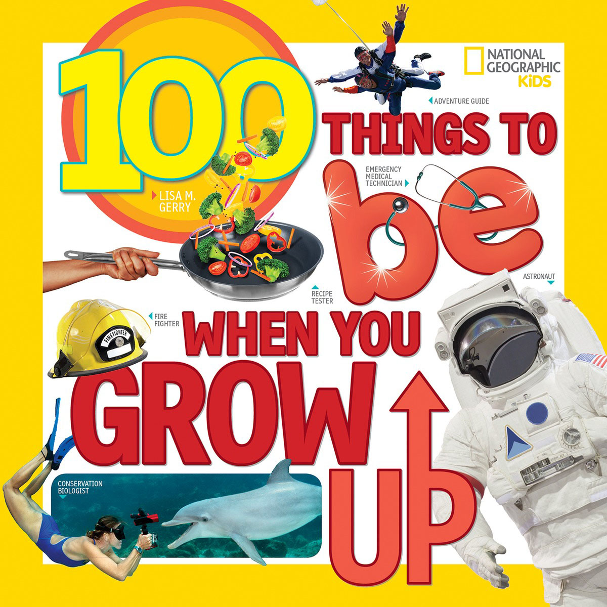 100 Things to Be When You Grow Up when i found you