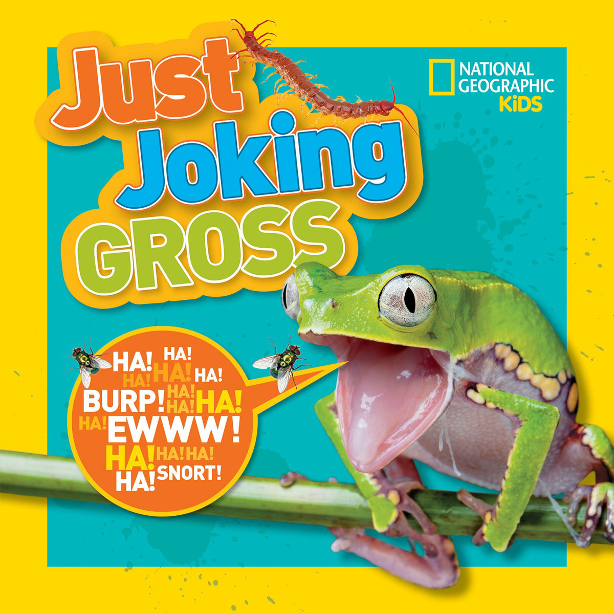 National Geographic Kids Just Joking Gross