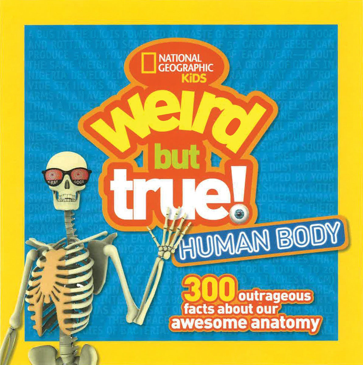 Weird but True Human Body bill george discover your true north
