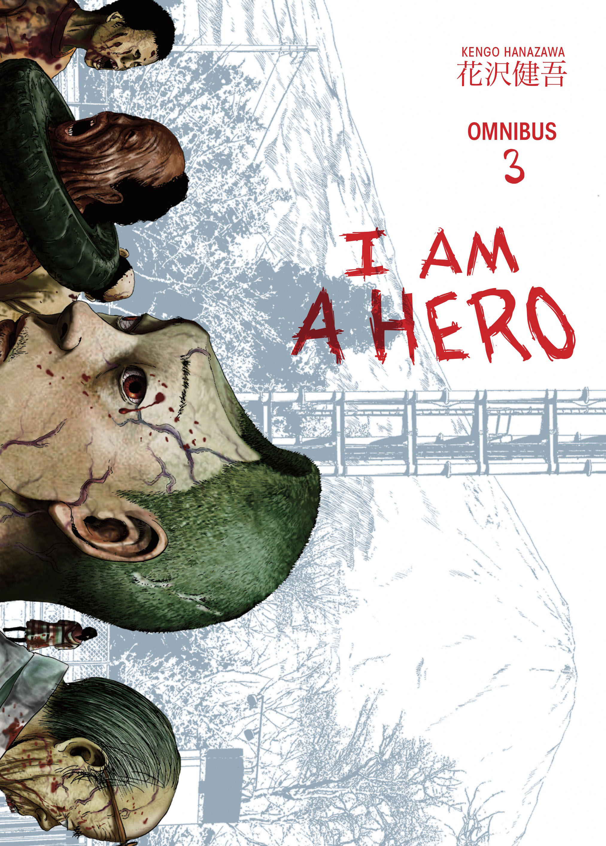 I am a Hero Omnibus Volume 3 seeing things as they are