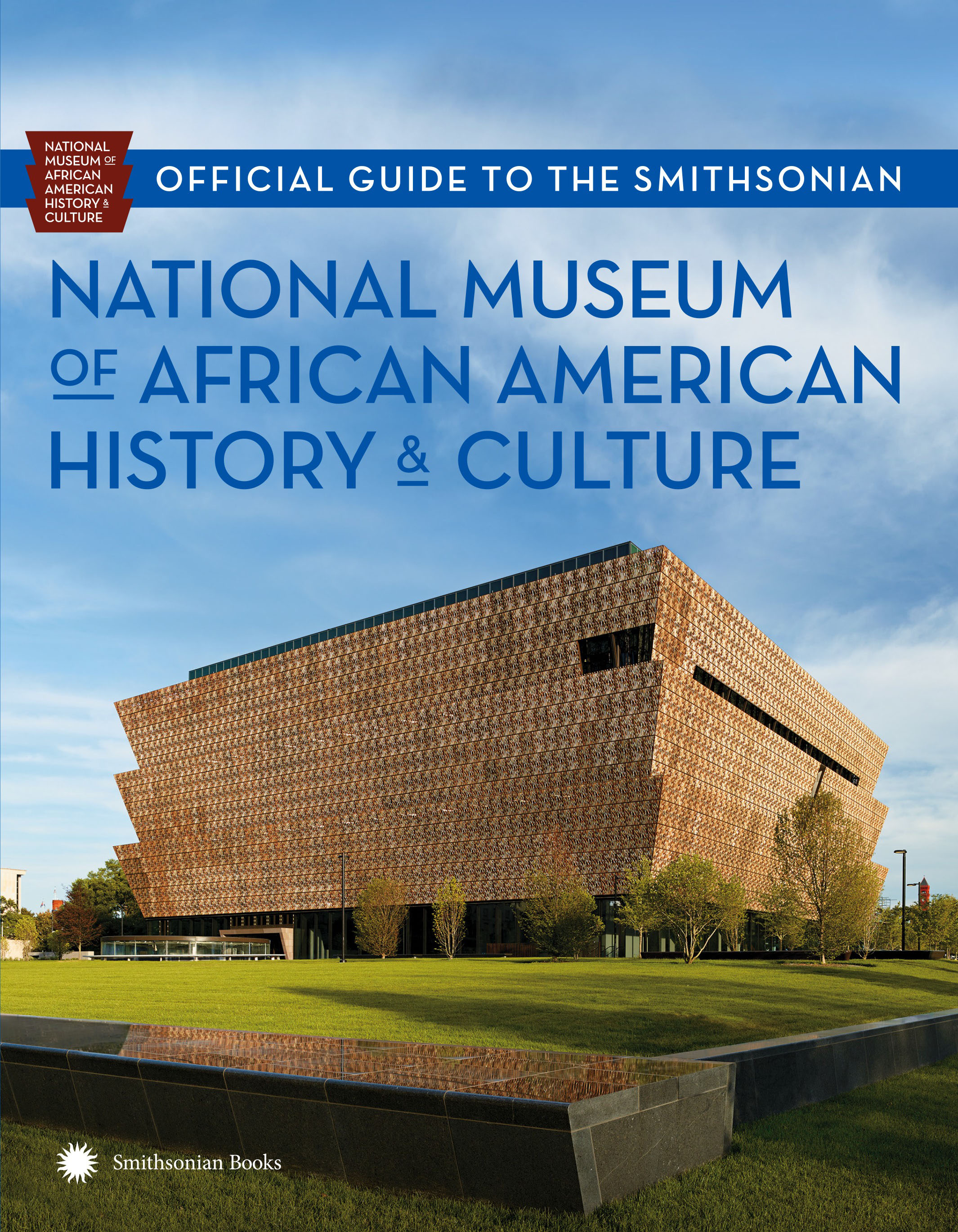 Official Guide to the Smithsonian National Museum of African American History and Culture verne j journey to the centre of the earth