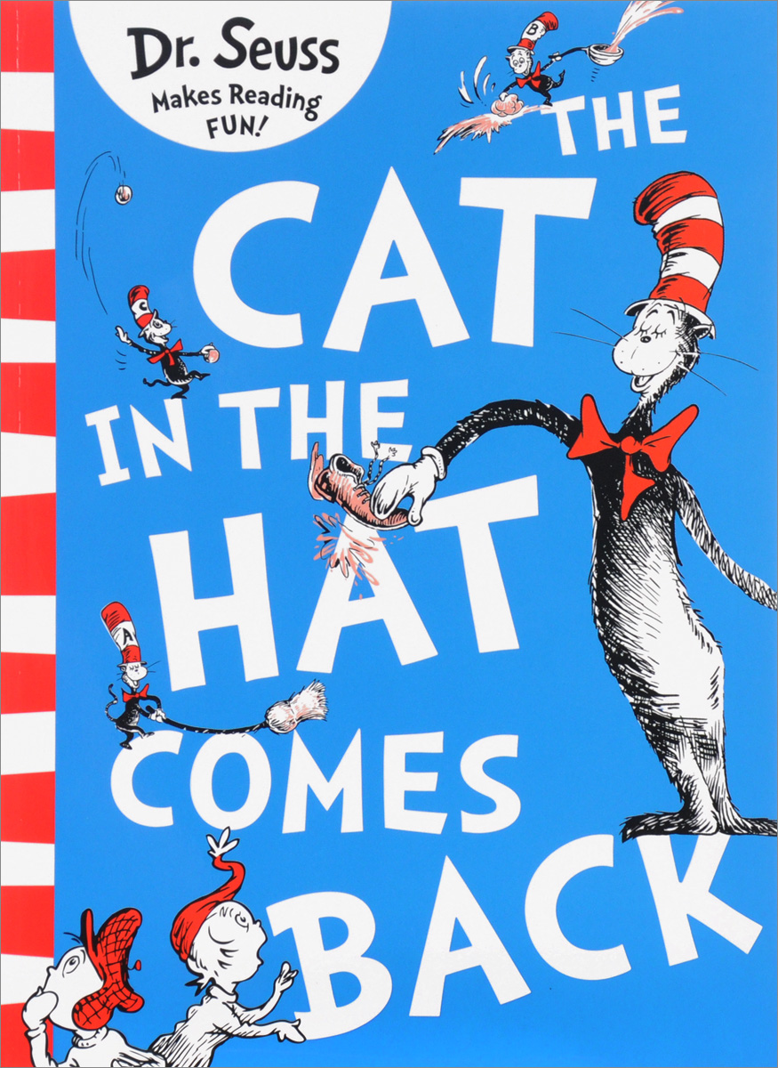 The Cat in the Hat Comes Back a cat a hat and a piece of string