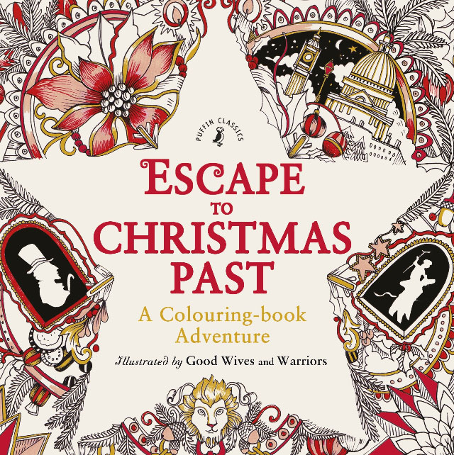 Escape to Christmas Past: A Colouring Book Adventure a christmas carol and other christmas writings