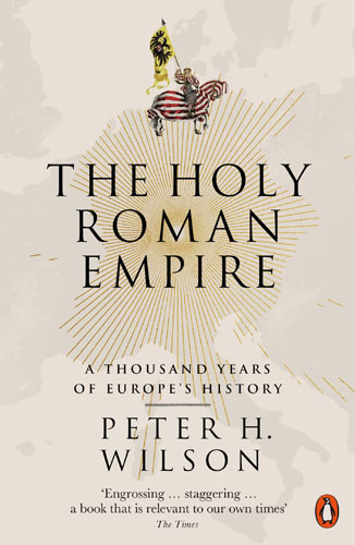 The Holy Roman Empire: A Thousand Years of Europe's History day of the holy trinity