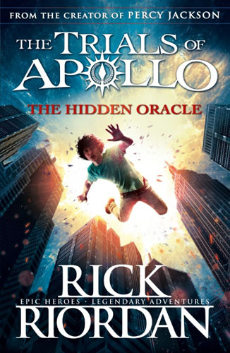 The Hidden Oracle (The Trials of Apollo Book 1) dashner j the scorch trials book 2