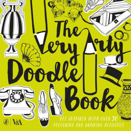 The Very Arty Doodle Book: Get Inspired With Over 50 Colouring And Drawing Activities