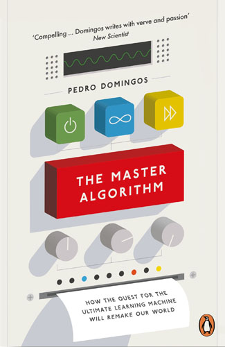 The Master Algorithm: How the Quest for the Ultimate Learning Machine Will Remake Our World parallel algorithms for free and associative commutative unification