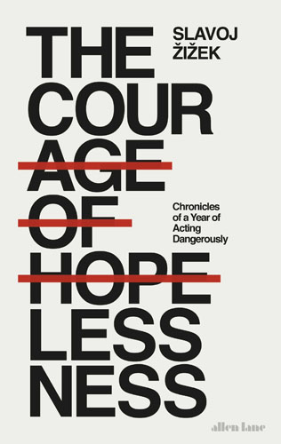The Courage of Hopelessness: Chronicles of a Year of Acting Dangerously parker palmer j healing the heart of democracy the courage to create a politics worthy of the human spirit