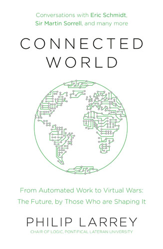 Connected World: From Automated Work to Virtual Wars: The Future, By Those Who Are Shaping It how historians work retelling the past from the civil war to the wider world