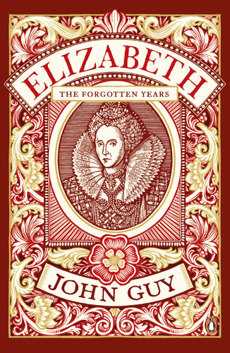 Elizabeth: The Forgotten Years tim vicary mary queen of scots
