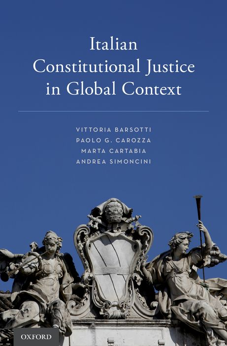 Italian Constitutional Justice in Global Context global historical sociology