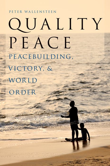 Quality Peace shalini prasad explaining war and peace in international relations