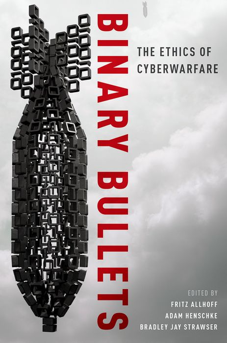 Binary Bullets the ethics of war
