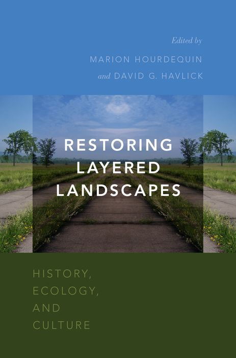 Restoring Layered Landscapes restoring layered landscapes