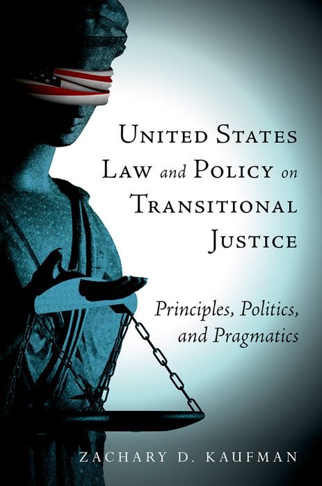 United States Law and Policy on Transitional Justice transitional justice a colombian case study