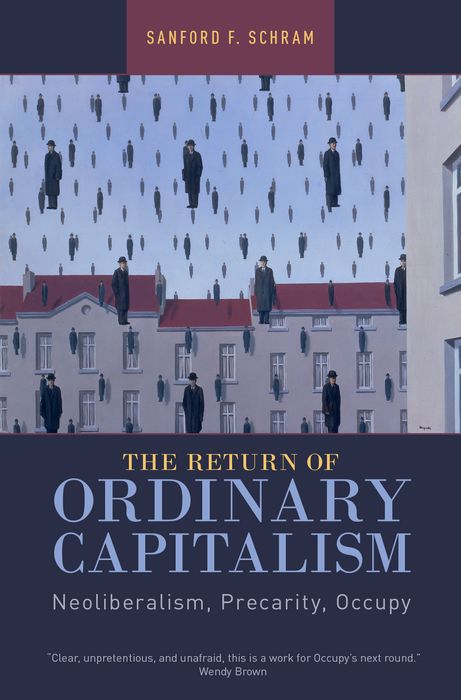 The Return of Ordinary Capitalism islam and the moral economy the challenge of capitalism